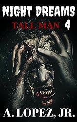 Tall Man (Night Dreams #4)