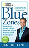 ISBN: 1426207557 - The Blue Zones: Lessons for Living Longer From the People Who've Lived the Longest
