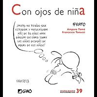 Con ojos de niña (MICRO-MACRO REFERENCIAS nº 39) (Spanish Edition)