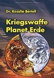Kriegswaffe Planet Erde von Rosalie Bertell (21. Juli 2013) Broschiert