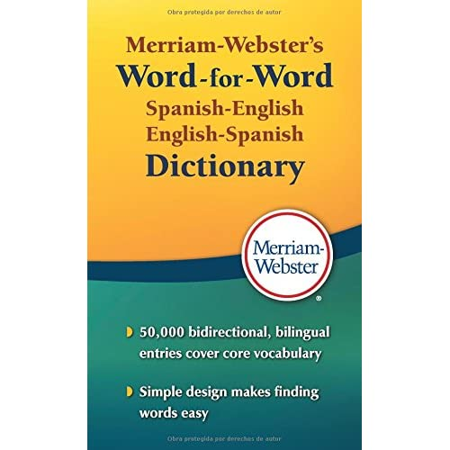 Merriam-Websters Word-for-Word Spanish-English Dictionary, New Book!