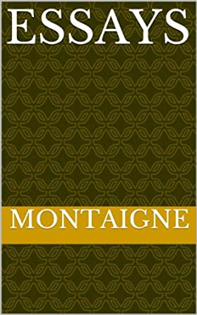 Best edition of montaignes essays