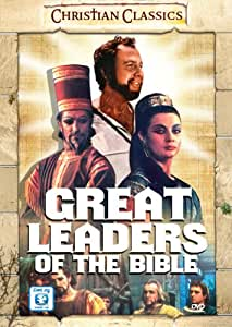 The Great Leaders of the Bible