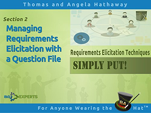 Managing Requirements Elicitation with a Question File - Feet Right Two
