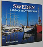 Sweden Land of Many Dreams, Outlet Book Company Staff and Random House Value Publishing Staff, 0517605155