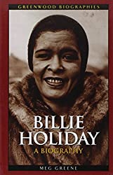 Billie Holiday: A Biography (Greenwood Biographies)