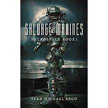 Salvage Marines (Necrospace Book 1)