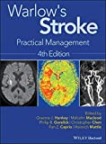 Warlow's Stroke: Practical Management