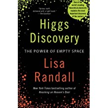 Higgs Discovery: The Power of Empty Space by Lisa Randall (September 24,2013)