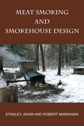 Meat Smoking And Smokehouse ()