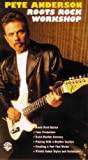 Pete Anderson Roots Rock Workshop [VHS]
