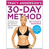 Tracy Anderson's 30-Day Method: The Weight-Loss Kick-Start that Makes Perfection...