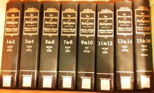 The Encyclopedia of Religion (16 Vols. in 8)