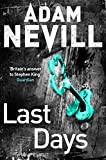 Last Days by Adam Nevill (5-Jun-2014) Paperback