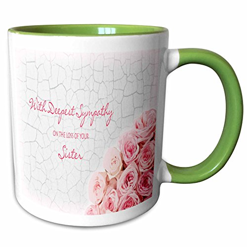 3dRose Janna Salak Designs Sympathy - With Deepest Sympathy on the Loss of your Sister - Pink Roses - 15oz Two-Tone Green Mug ()