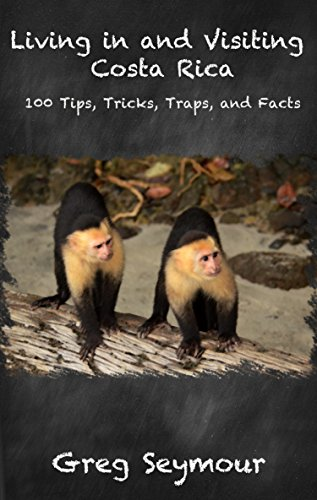 ?HOT? Living In And Visiting Costa Rica: 100 Tips, Tricks, Traps, And Facts. using articulo Estimada Write America prenda binaries rates