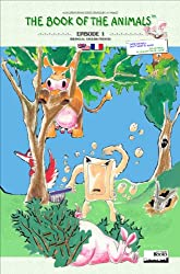 The Book of The Animals - Episode 1 (Bilingual English-French) (The Book of The Animals (Bilingual))