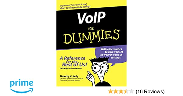 VoIP For Dummies: Timothy V  Kelly: 9780764588433: Amazon