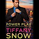 Power Play: Risky Business, Book 1 Audiobook by Tiffany Snow Narrated by Laura Hopatcong