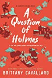 img - for A Question of Holmes (Charlotte Holmes Novel) book / textbook / text book