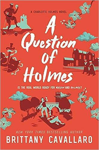 Amazon com: A Question of Holmes (Charlotte Holmes Novel