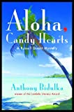 Front cover for the book Aloha Candy Hearts by Anthony Bidulka
