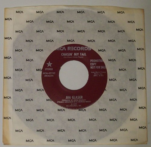 JIM GLASER - chasin' my tail/same MCA 40742 (45 single vinyl record)