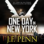 One Day in New York: An ARKANE Thriller, Book 7 | J. F. Penn