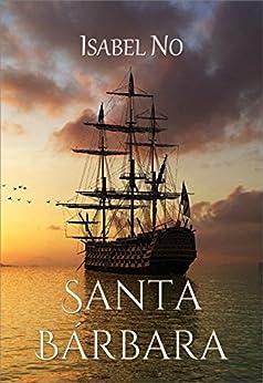 Santa Bárbara (Spanish Edition) by [No, Isabel]