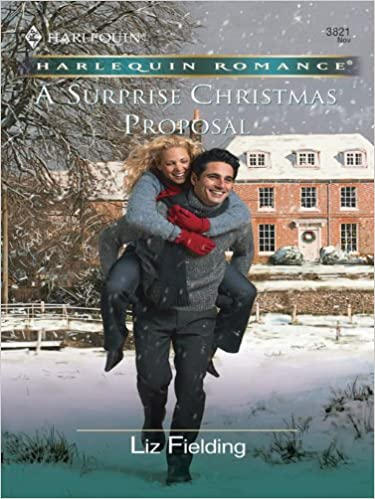 A Surprise Christmas Proposal by Liz Fielding