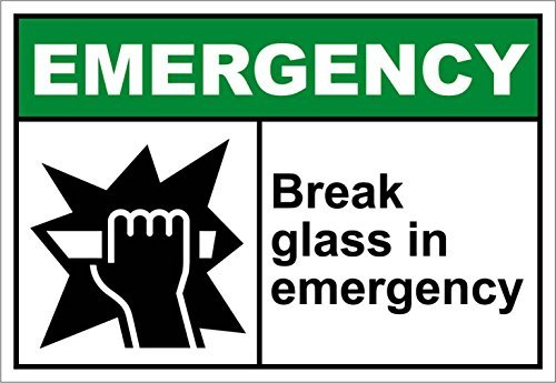 Personalized Metal Signs Break Glass In Emergency Emergency OSHA / ANSI Aluminum METAL Sign 8 X 12 - Stores Glasses Dallas In