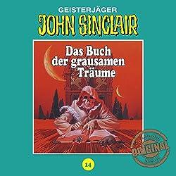 Das Buch der grausamen Träume (John Sinclair - Tonstudio Braun Klassiker 14)
