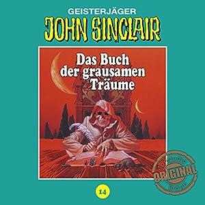 Das Buch der grausamen Träume (John Sinclair - Tonstudio Braun Klassiker 14) Hörspiel