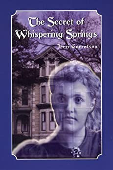 The Secret of Whispering Springs by [Garretson, Jerri]