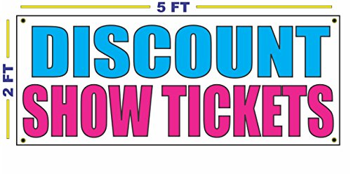 DISCOUNT SHOW TICKETS Banner Sign NEW Larger Size for Shows Concerts Events Movies