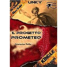 Il Progetto Prometeo: Un'avventura di John Poe (Le avventure di John Poe Vol. 2) (Italian Edition)