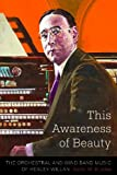 This Awareness of Beauty, Keith W. Kinder, 1554589606
