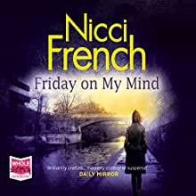 Friday on My Mind Audiobook by Nicci French Narrated by Beth Chalmers