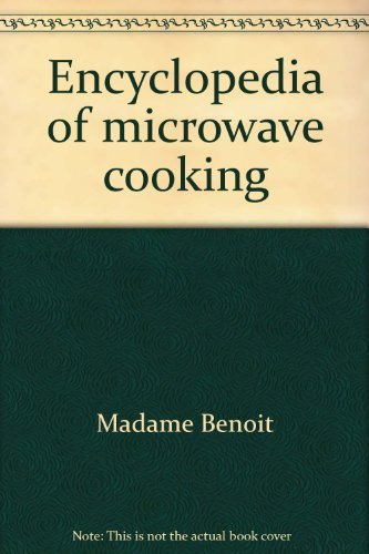 Encyclopedia of Microwave Cooking Meat and Souces