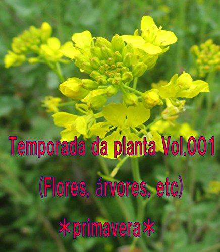 Temporada da planta Vol.001