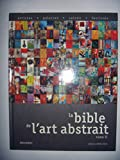 Bible de l Art Abstrait Tome 2