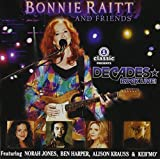 Bonnie Raitt and Friends (with Bonus DVD)