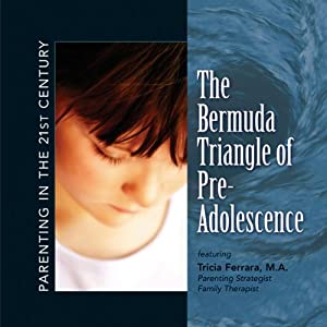 Parenting in the 21st Century - The Bermuda Triangle of Pre-Adolescence Speech