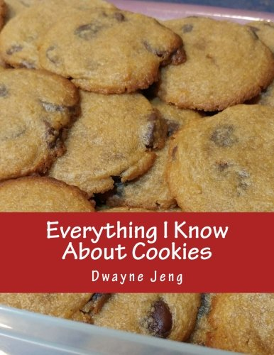 Everything I Know About Cookies