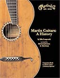 img - for Martin Guitars: A History book / textbook / text book