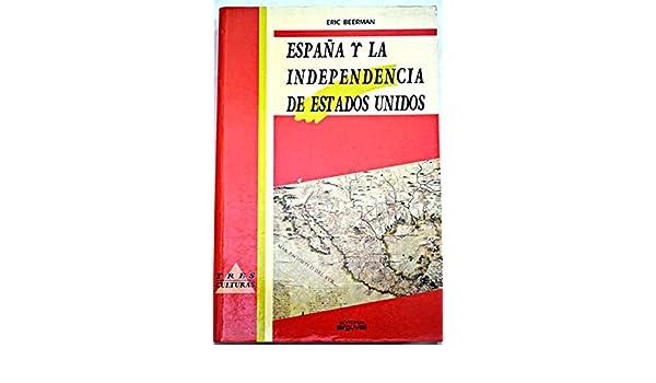 España y la independencia de estados unidos Tres culturas: Amazon.es: Beerman, Eric: Libros