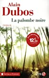 La Palombe noire