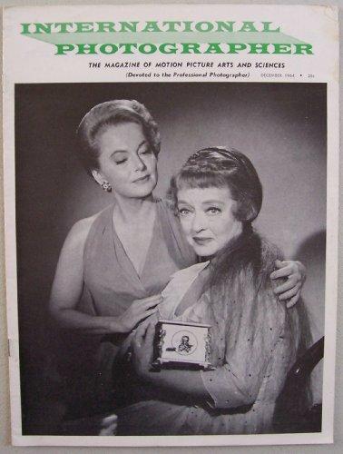International Photographer [ Vol. 36 No. 12, December 1964 ] The Magazine of Motion Picture Arts and Sciences (cover: Olivia de Havilland & Bette Davis in