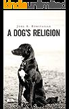 A Dog's Religion