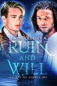 Ruin And Will (An Act Of Piracy Book 2) by [Veldura, Tami]